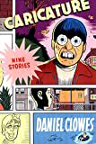 Clowes, Daniel: Caricature
