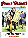 Foster, Harold R.: Prince Valiant, Vol. 44: Karak the Terrible