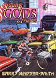 Windsor-Smith, Barry: Young Gods and Friends