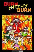 Burn, Bitchy, Burn by Roberta Gregory