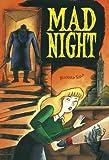 Sala, Richard: Mad Night