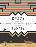 Krazy & Ignatz 1935-1936: A Wild Warmth of…
