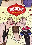 Segar, E. C.: Popeye: I Yam What I Yam