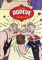 Popeye: I Yam What I Yam by E.C. Segar