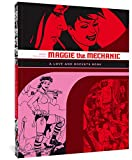 Hernandez, Jaime: Maggie the Mechanic: The First Volume of &quot;Locas&quot; Stories from Love &amp; Rockets