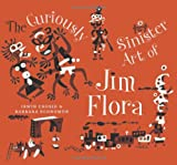 Chusid, Irwin: Curiously Sinister Art of Jim Flora