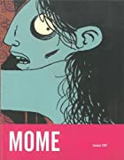 MOME Summer 2007 (Vol. 8) (Mome) by Gary…
