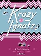 Krazy & Ignatz 1941-1942: A Ragout of…