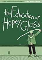 The Education of Hopey Glass (Love &…