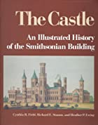 The Castle: An Illustrated History of the…