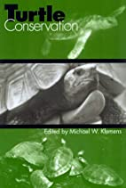Turtle Conservation by Michael W. Klemens