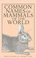 Common Names of Mammals of the World by Don…