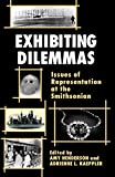 Kaeppler, Adrienne L.: Exhibiting Dilemmas: Issues of Representation at the Smithsonian