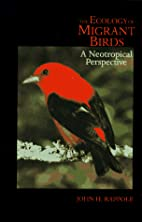 The ecology of migrant birds : a Neotropical…