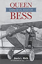 Queen Bess : daredevil aviator by Doris L.…