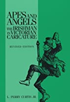 Apes and Angels : The Irishman in Victorian…
