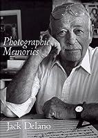 PHOTOGRAPHIC MEMORIES by Delano J