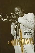 Miles Davis Reader by KIRCHNER BILL