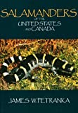 Petranka, James W.: Salamanders of the United States and Canada