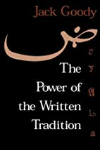 The Power of the Written Tradition…