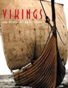 Vikings: The North Atlantic Saga by William…