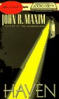 Maxim, John R.: Haven