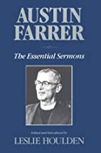 Austin Farrer: The Essential Sermons by…