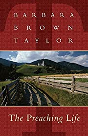 The preaching life by Barbara Brown Taylor