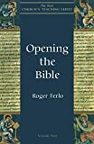 Ferlo, Roger: Opening the Bible