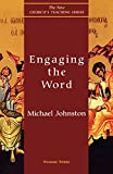 Johnston, Michael: Engaging the Word