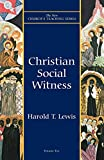 Lewis, Harold T.: Christian Social Witness