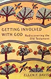 Davis, Ellen F.: Getting Involved With God: Rediscovering the Old Testament