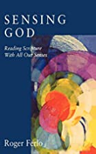 Sensing God: Reading Scripture with All of…