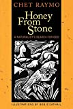 Raymo, Chet: Honey from Stone: A Naturalist's Search for God