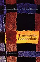 Trustworthy Connections : Interpersonal…
