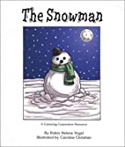 The Snowman: A Book About Children and Grief…