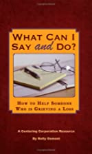 What Can I Say and Do? by Kelly Osmont