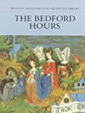 Backhouse, Janet: The Bedford Hours (Medieval Manuscripts in the British Libr Series)