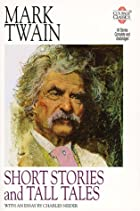 Mark Twain: Short Stories and Tall Tales…