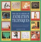 Encyclopedia of Animation Techniques…