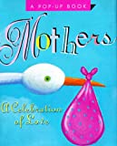 Miniature Book Collection (Library of Congress): Mothers: A Celebration of Love (Miniature Editions Pop-Up Books)