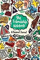 The Friendship Notebook: A Personal Journal…