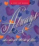 Zorn, Steven: Always: Six Simple Words Of Love (Miniature Pop-up Books)