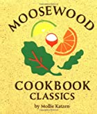 Moosewood Cookbook Classics, Mini Edition by…