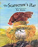 Brown, Ken: The Scarecrow&#39;s Hat