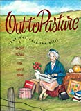 Effie Leland Wilder: Out to Pasture but Not over the Hill