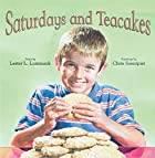 Saturdays and Teacakes by Lester Laminack