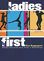 Ladies First: Women Athletes Who Made A…