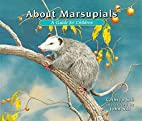 About Marsupials: A Guide for Children…