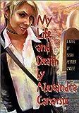 O'Keefe, Susan Heyboer: My Life And Death by Alexandra Canarsie
